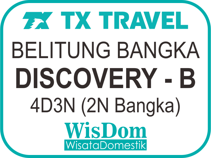 FIT BELITUNG BANGKA Discovery-B 4D3N (2N Bangka, min.02pax)