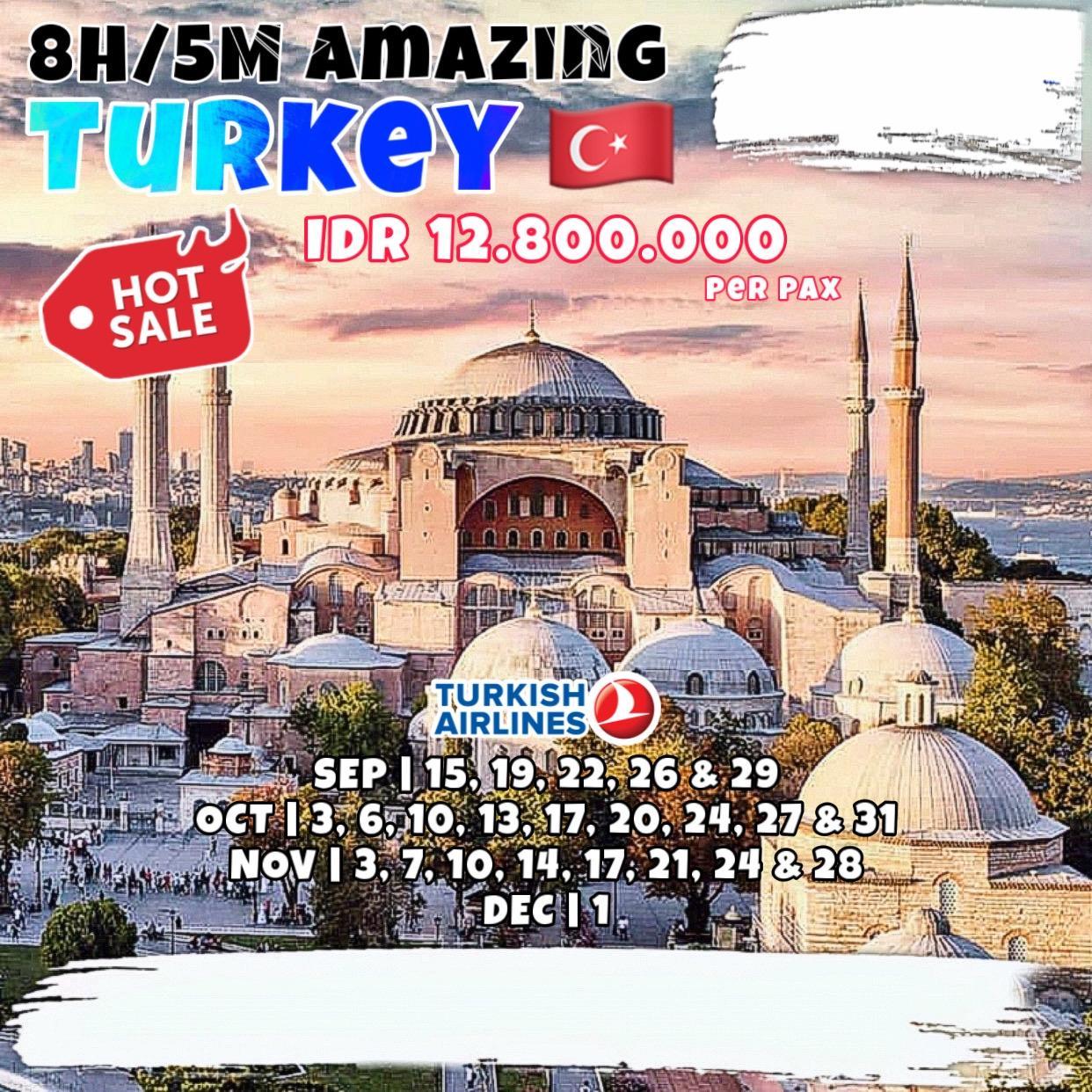 8H/5M AMAZING TURKEY